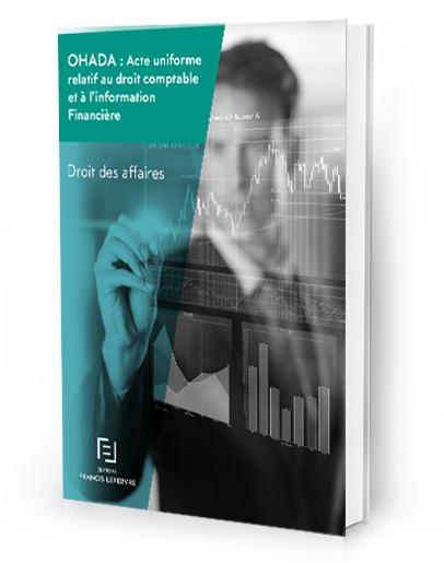 Livre Blanc : OHADA : Acte uniforme relatif au droit comptable et à l'information Financière